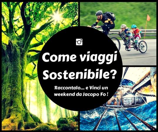come viaggi sostenibile? raccontalo e vinci un weekend in Umbria