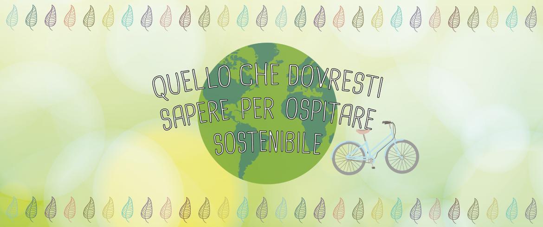 un workshop per ospitare sostenibile