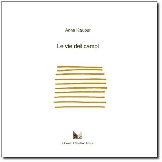 """Copertina del libro """"Le vie dei Campi"""" di Anna Kauber"""