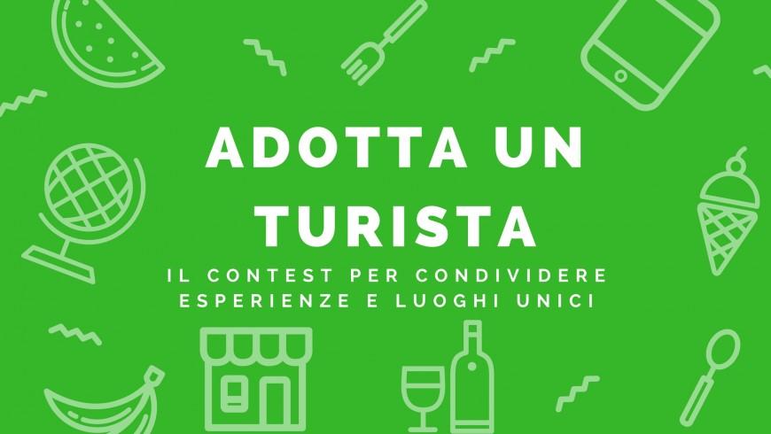 Adotta un turista - il contest per condividere e esperienze e luoghi e per viaggiare gratis