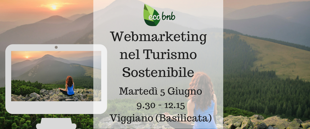 Webmarketing nel Turismo Sostenibile - Workshop in Basilicata