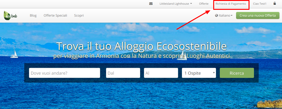 """Homepage di Ecobnb, dopo il login, in alto a destra nel menù trovi il pulsante """"Richiesta di Pagamento"""""""
