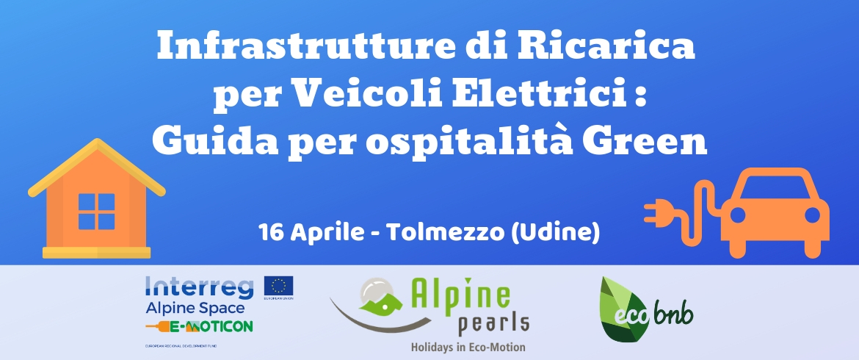 Tolmezzo: workshop sull'ospitalità green e mobilità elettrica