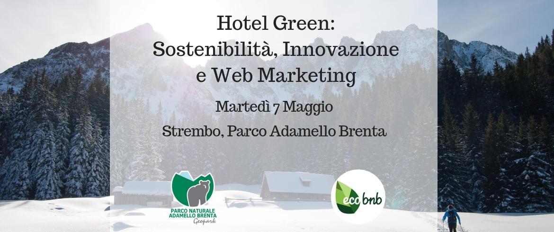workshop Web-marketing nel Turismo Sostenibile. Strembo, Parco Adamello Brenta