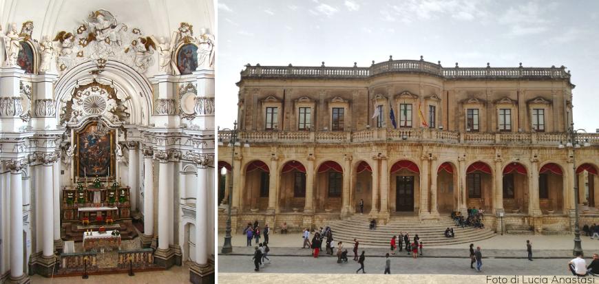 A sinistra, interno della Chiesa di Santa Chiara. A destra, Municipio di Noto.