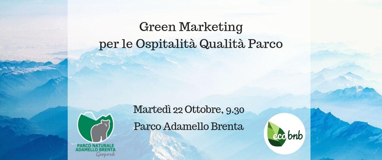 Green Marketing. Incontro con le strutture qualità parco