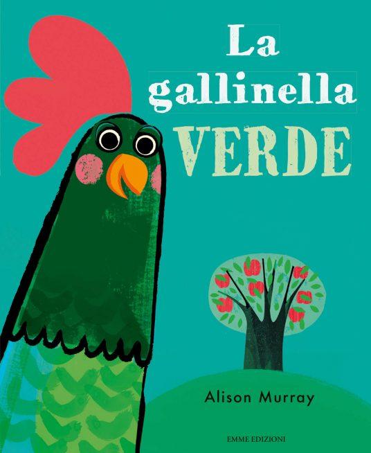 La gallinella verde. Libro per bambini su cambiamenti climatici
