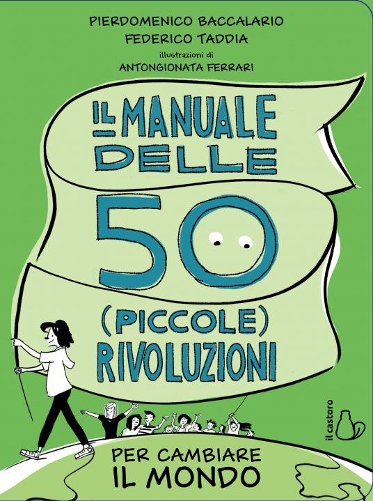 Il manuale delle 50 piccole rivoluzioni - libri per bambini