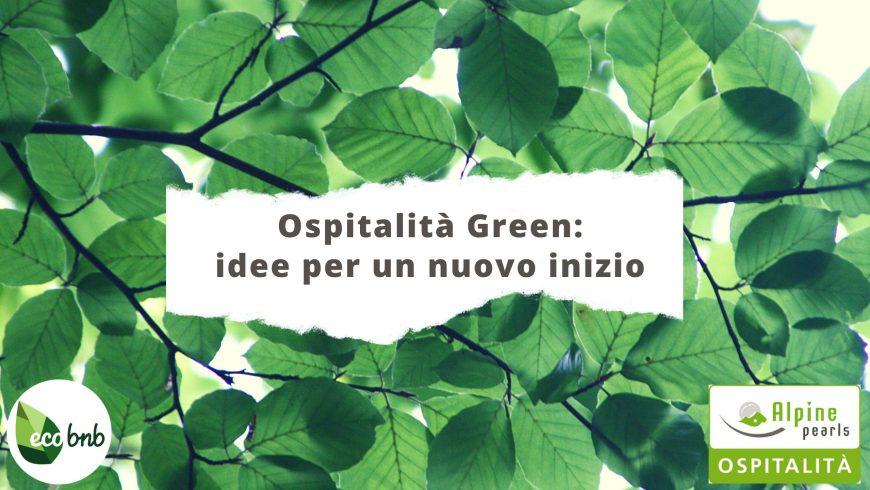 Ospitalità Green Idee per un nuovo inizio ecobnb