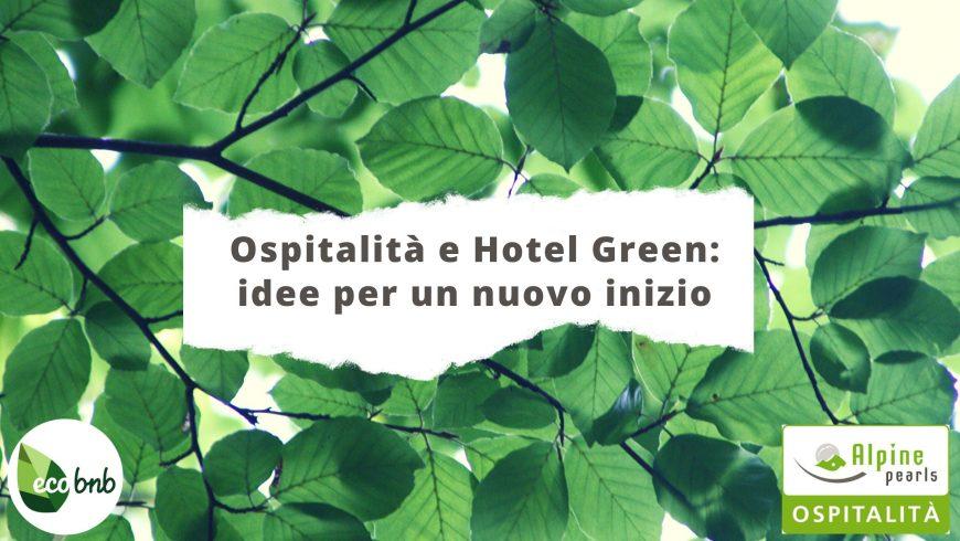 Ospitalità e Hotel Green